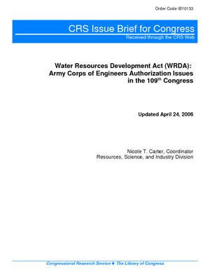 Water Resources Development Act (WRDA): Army Corps of Engineers Authorization Issues in the 109th Congress