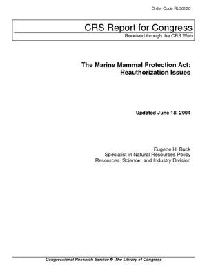 The Marine Mammal Protection Act: Reauthorization Issues