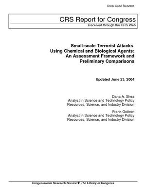 Small-Scale Terrorist Attacks Using Chemical and Biological Agents: An Assessment Framework and Preliminary Comparisons