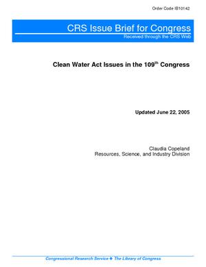 Clean Water Act Issues in the 109th Congress