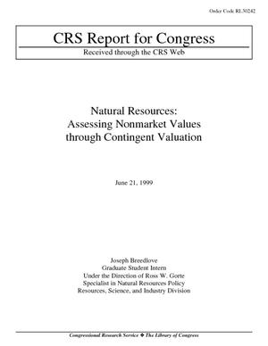 Natural Resources: Assessing Nonmarket Values through Contingent Valuation