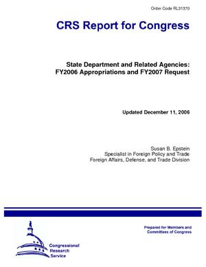 State Department and Related Agencies: FY2006 Appropriations and FY2007 Request