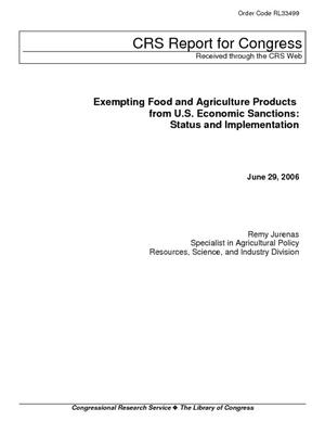 Exempting Food and Agriculture Products from U.S. Economic Sanctions: Status and Implementation