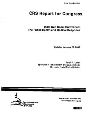 2005 Gulf Coast Hurricanes: The Public Health and Medical Response