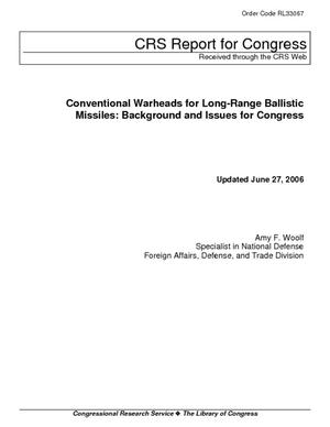 Conventional Warheads for Long-Range Ballistic Missiles: Background and Issues for Congress