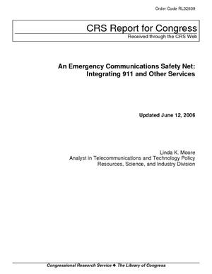 An Emergency Communications Safety Net: Integrating 911 and Other Services