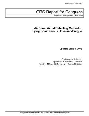 Air Force Aerial Refueling Methods: Flying Boom versus Hose-and-Drogue