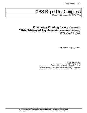 Emergency Funding for Agriculture: A Brief History of Supplemental Appropriations, FY1989-FY2006