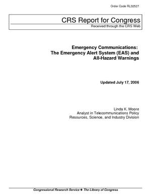 Emergency Communications: The Emergency Alert System (EAS) and All-Hazard Warnings