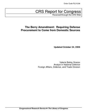 The Berry Amendment: Requiring Defense Procurement to Come from Domestic Sources