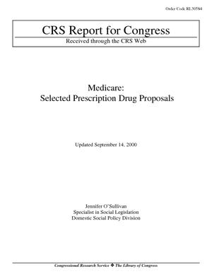 Medicare: Selected Prescription Drug Proposals