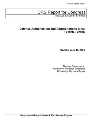 Defense Authorization and Appropriations Bills: FY1970-FY2006