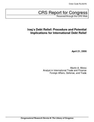 Iraq's Debt Relief: Procedure and Potential Implications for International Debt Relief