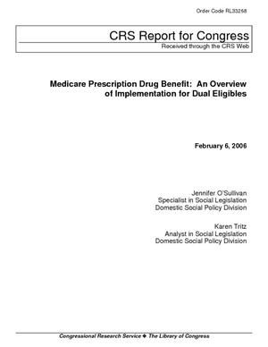 Medicare Prescription Drug Benefit: An Overview of Implementation for Dual Eligibles