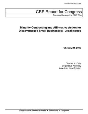 Minority Contracting and Affirmative Action for Disadvantaged Small Businesses: Legal Issues