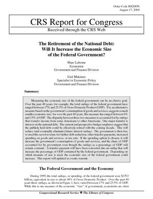 The Retirement of the National Debt: Will It Increase the Economic Size of the Federal Government?