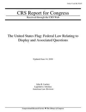The United States Flag: Federal Law Relating to Display and Associated Questions