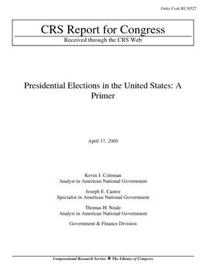 Presidential Elections in the United States: A Primer