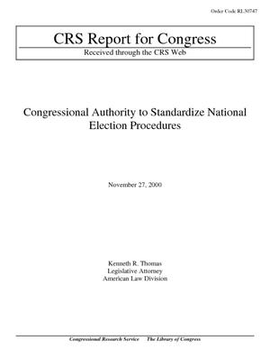 Congressional Authority to Standardize National Election Procedures