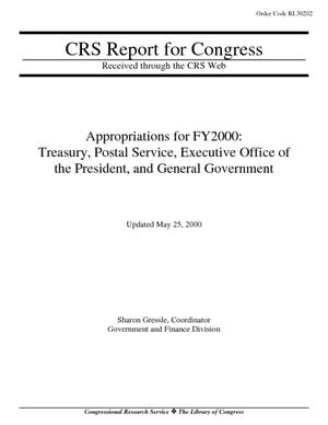 Appropriations for FY2000: Treasury, Postal Service, Executive Office of the President, and General Government