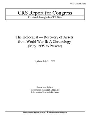 The Holocaust--Recovery of Assets from World War II: A Chronology (May 1995 to Present)