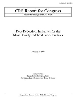 Debt Reduction: Initiatives for the Most Heavily Indebted Poor Countries