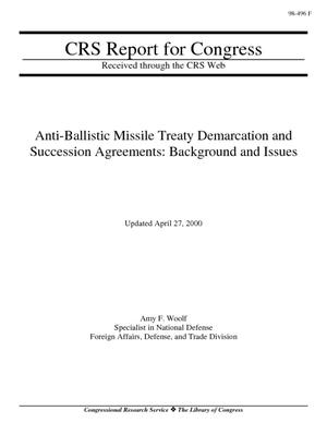 Anti-Ballistic Missile Treaty Demarcation and Succession Agreements: Background and Issues