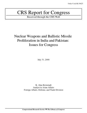 Nuclear Weapons and Ballistic Missile Proliferation in India and Pakistan: Issues for Congress