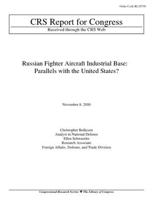 Russian Fighter Aircraft Industrial Base: Parallels with the United States?