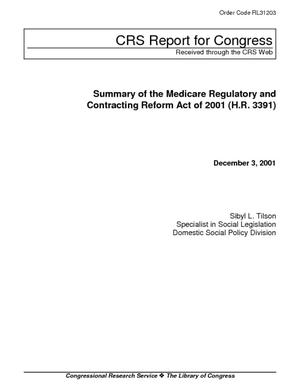Summary of the Medicare Regulatory and Contracting Reform Act of 2001 (H.R. 3391)