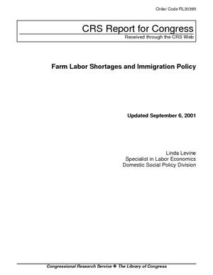 Farm Labor Shortages and Immigration Policy
