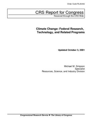 Climate Change: Federal Research, Technology, and Related Programs