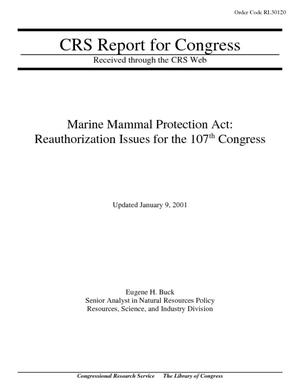 Marine Mammal Protection Act: Reauthorization Issues for the 107th Congress