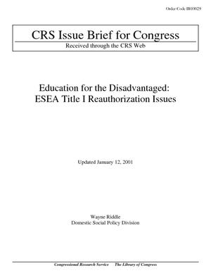Education for the Disadvantaged: ESEA Title I Reauthorization Issues