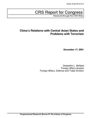 China's Relations with Central Asian States and Problems with Terrorism