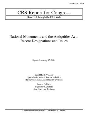 National Monuments and the Antiquities Act: Recent Designations and Issues