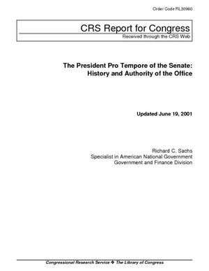 The President Pro Tempore of the Senate: History and Authority of the Office