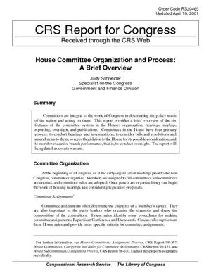 House Committee Organization and Process: A Brief Overview