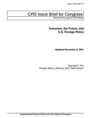 Terrorism, the Future, and U.S. Foreign Policy