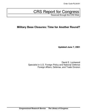 Military Base Closures: Time for Another Round?