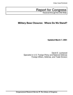 Military Base Closures: Where Do We Stand?