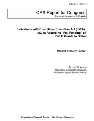 "Individuals with Disabilities Education Act (IDEA): Issues Regarding ""Full Funding"" of Part B Grants to States"
