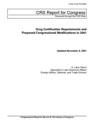 Drug Certification Requirements and Proposed Congressional Modifications in 2001