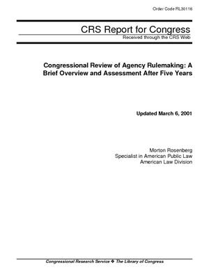 Congressional Review of Agency Rulemaking: A Brief Overview and Assessment After Five Years
