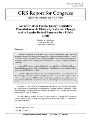 Authority of the Federal Energy Regulatory Commission to Fix Electricity Rates and Charges and to Require Refund Payments by a Public Utility