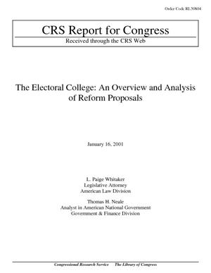 The Electoral College: An Overview and Analysis of Reform Proposals