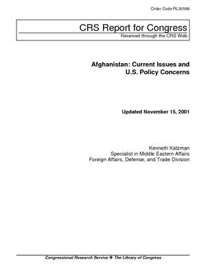 Afghanistan: Current Issues and U.S. Policy Concerns