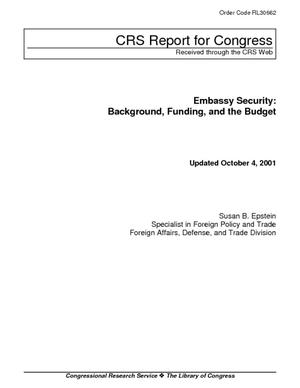 Embassy Security: Background, Funding, and the Budget