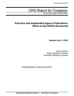 Executive and Independent Agency Publications: Where to Get Official Documents
