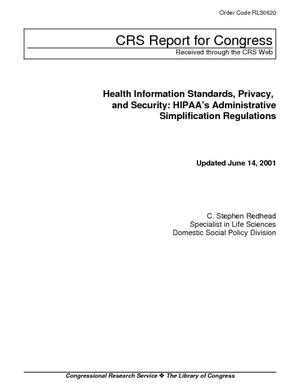 Health Information Standards, Privacy, and Security: HIPAA's Administrative Simplification Regulations